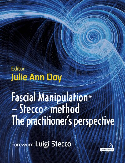 Fascial Manipulation – the Stecco® method from the practitioner's perspective