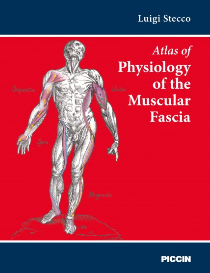 Atlas of Physiology of the Muscular Fascia