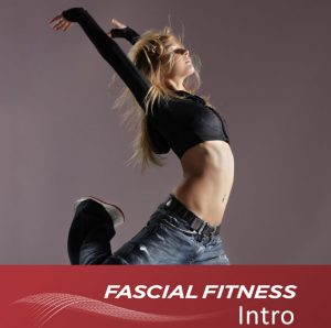 Fascial Fitness Intro