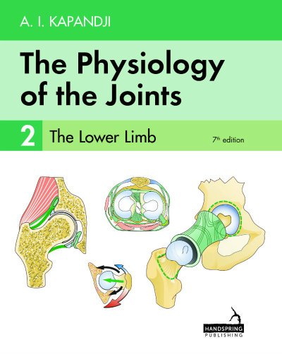 The Physiology of Joints Vol 2: Lower Limb