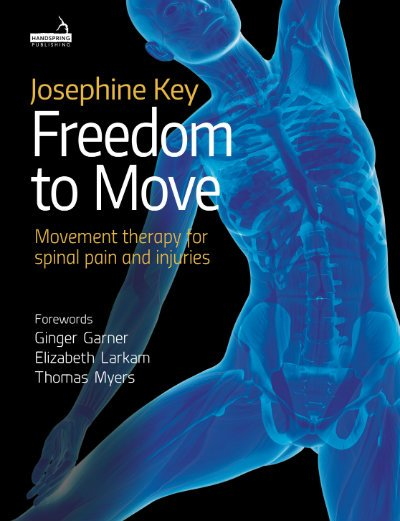 Freedom to Move, Movement Therapy for Spinal Pain and Injuries