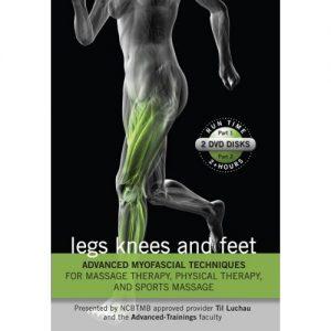 Advanced Myofascial Techniques: Legs, Knee & Feet