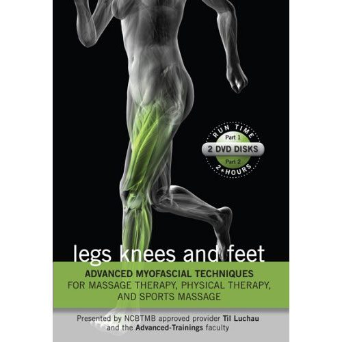 Advanced Myofascial Techniques: Legs, Knee & Feet