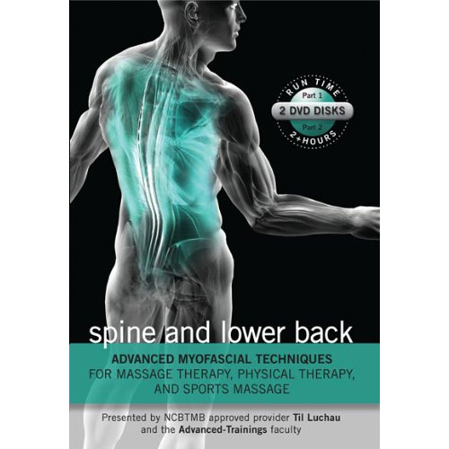 Advanced Myofascial Techniques: Spine & Lower Back