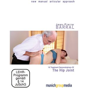 Jean Pierre Barral's New Manual Articular Approach: The Hip Joint