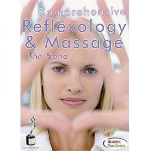 Comprehensive Reflexology & Massage: The Hand