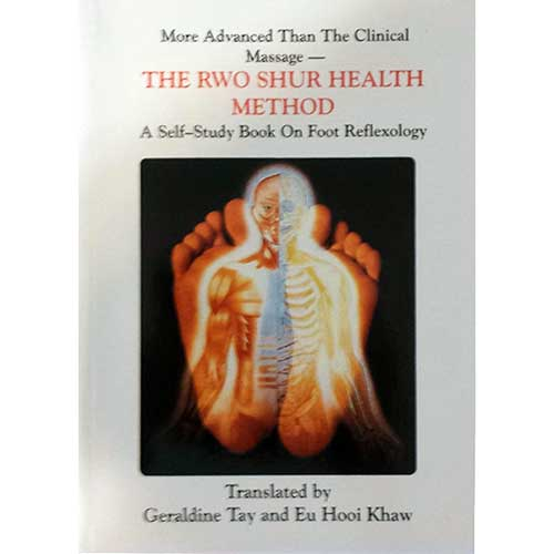 The Rwo Shur Health Method - A Self-Study Book on Foot Reflexology