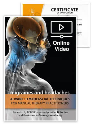 Advanced Myofascial Techniques: Migraines and Headaches (Online)