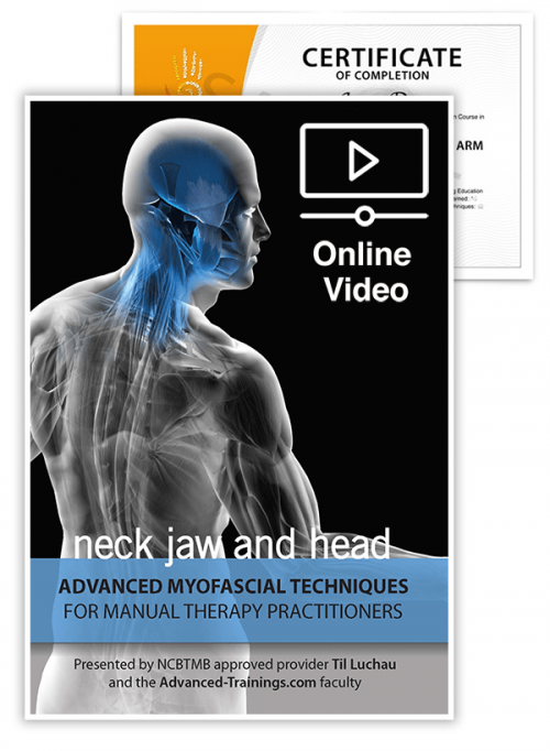 Advanced Myofascial Techniques: Neck, Jaw and Head (Online)
