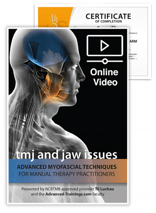 Advanced Myofascial Techniques: TMJ and Jaw Issues (Online)