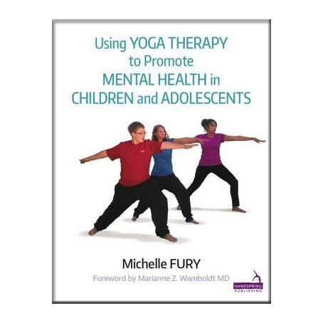 Using Yoga Therapy to Promote Mental Health in Children and Adolescents