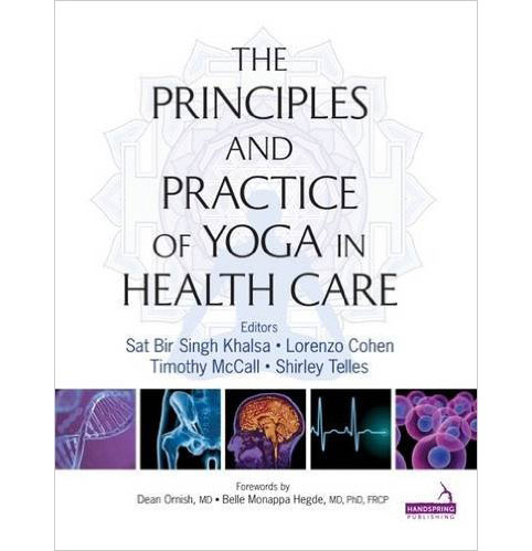 The Principles and Practice of Yoga in Health Care
